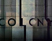 'Colony' (2015), primeras impresiones