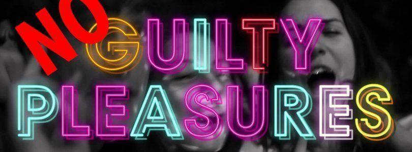 (No guilty pleasures, please) No a los placeres culpables