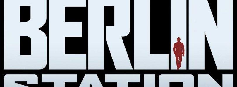 'Berlin Station', la nueva serie de espías europea