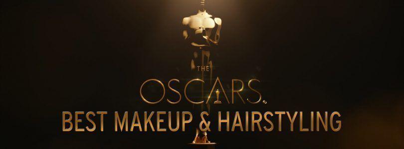 Oscars 2017: Mejor Maquillaje y Peluquería. Conoce la categoría
