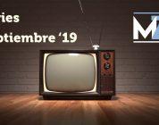 Estrenos de series: septiembre '19
