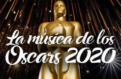La música de los Oscars 2020