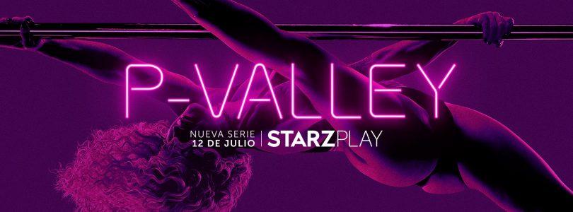 'P-Valley', indiscutiblemente espectacular | Starz