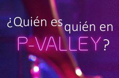 ¿Quién es quién en 'P-Valley'? Conoce a su elenco