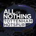 'All or Nothing: Tottenham Hotspur' | Amazon Prime