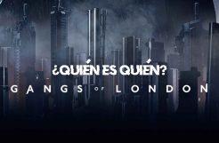 'Gangs of London', conoce a las familias
