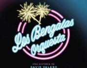 'Orquesta Los Bengalas', un canto al olvido diario (David Valero, 2020)