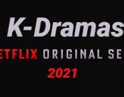 ¿Aún no conoces los Kdramas originales de Netflix 2021?